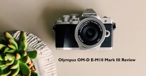 Olympus OMD EM10 III Review