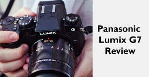 panasonic lumix dmc g7 review